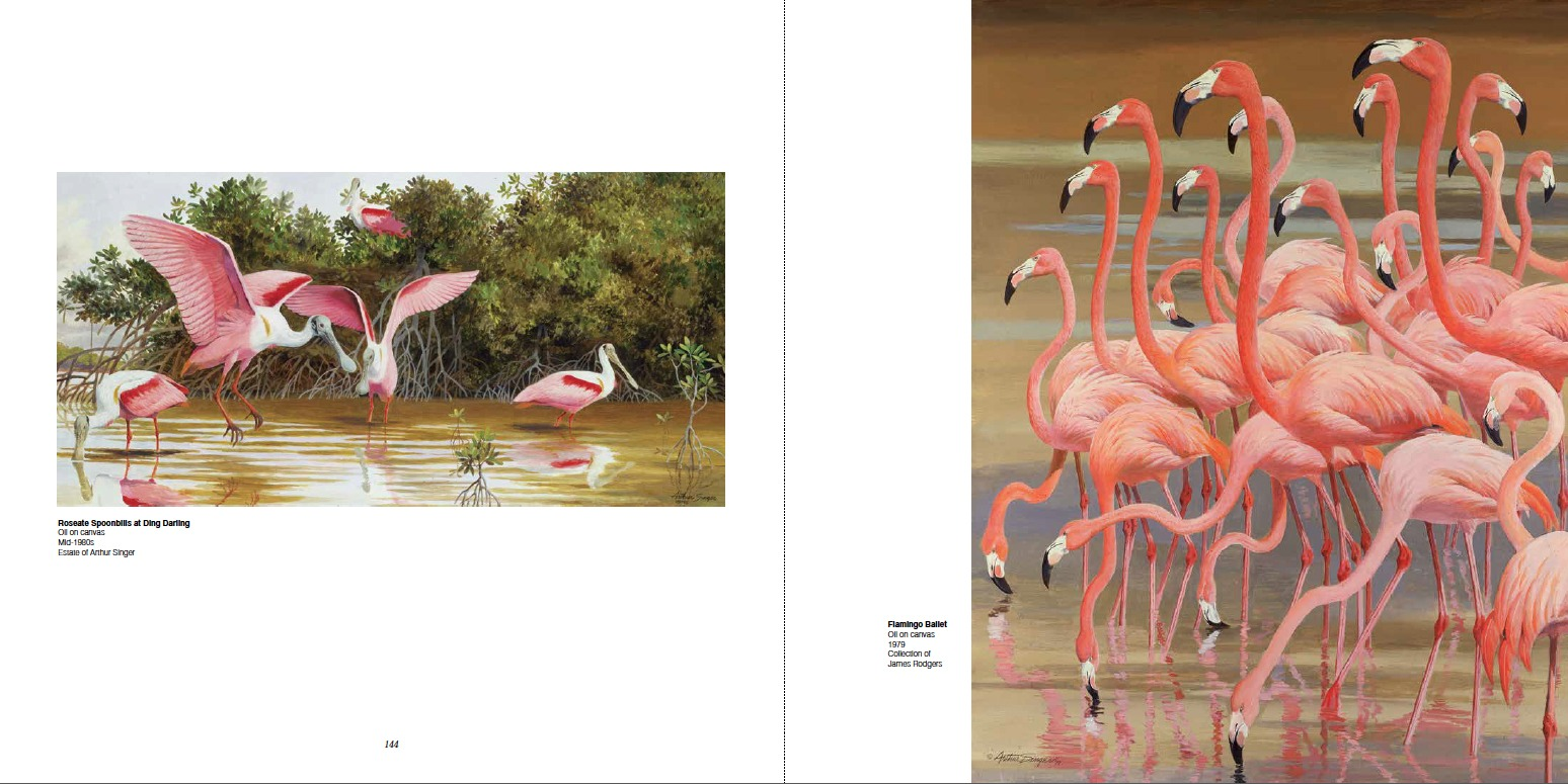 Arthur Singer (Left) Roseate Spoonbills at Ding Darling, Oil on canvas, Mid-1980s, Estate of Arthur Singer (Right) Flamingo Ballet, Oil on canvas, 1979, Collection of James Rodgers