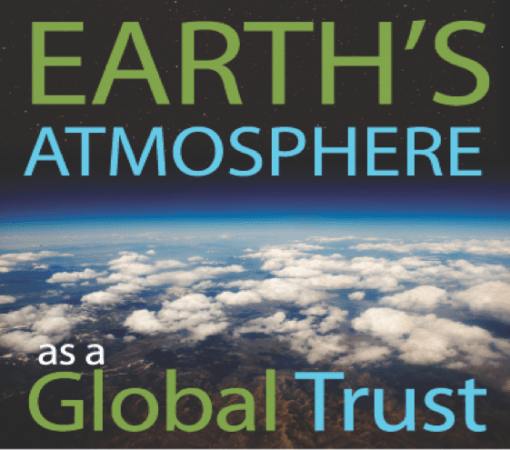 Earth's Atmosphere as a Global Trust written atop an image of Earth's atmosphere from space