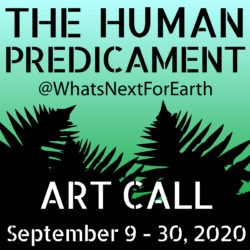 What's Next for Earth: The Human Predicament