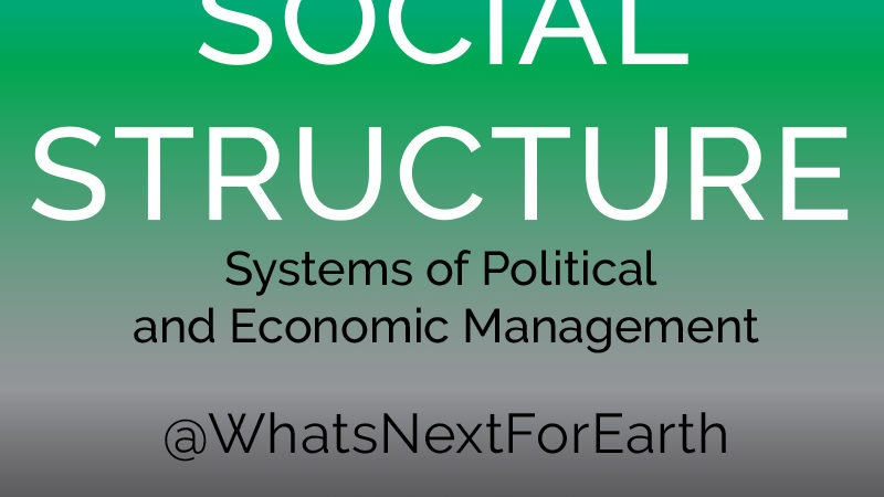 What's Next for Earth social structure